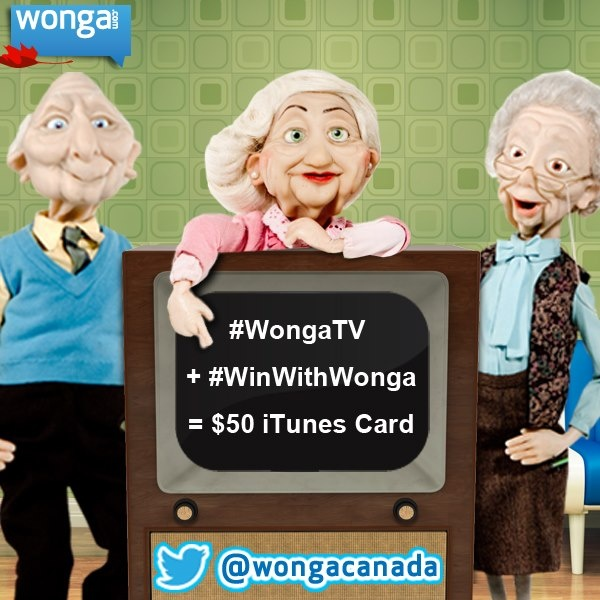 This month on Twitter (@Alexa Wong Canada) let us know during what show you see our TV commercial & include #WongaTV + #WinWithWonga for a chance to win a $50 iTunes card! Watch them here: https://www.youtube.com/wongacanada