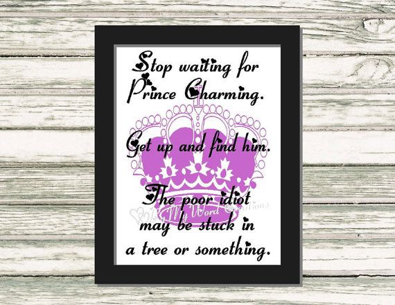 Prince Charming Quote Art Funny Quote Word by ByMyWordCreations