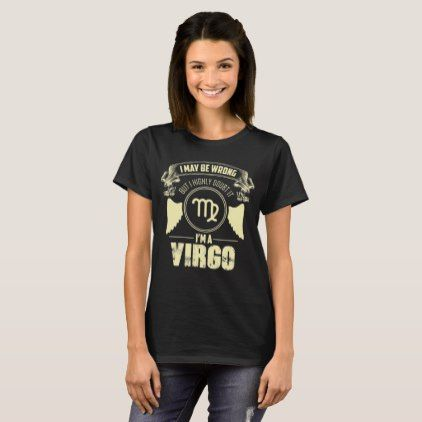 #Birthday Shirt Funny Virgo Astrology Zodiac Gift - customized designs custom gift ideas