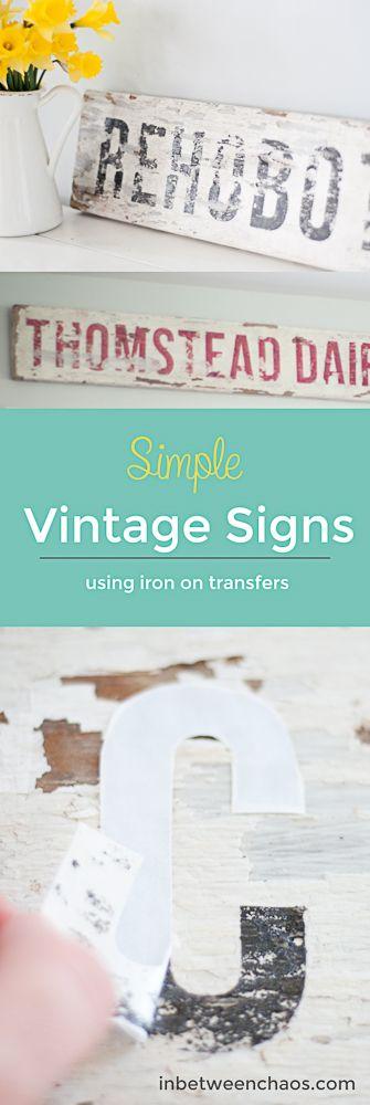 Simple Vintage Signs using Iron on Transfers | inbetweenchaos.com