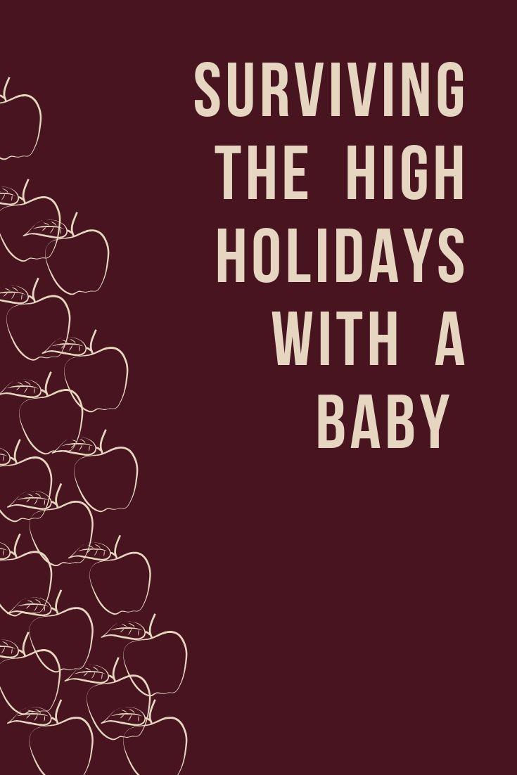 Hohe Feiertage mit einem Baby – – Jewish Mom