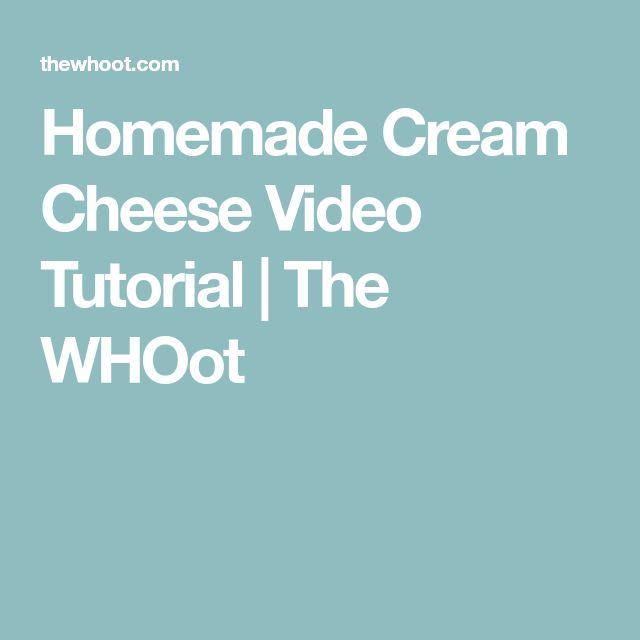 Homemade Cream Cheese Video Tutorial   The WHOot