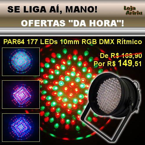 OFERTA! Canhão PAR64 177 LEDs 10mm RGB DMX Áudio-Rítmico: De R$ 169,90 Por apenas R$ 149,51 em http://www.aririu.com.br/canhao-led-par-64-skypix-refletor-dmx-rgb-audioritmico-173xJM