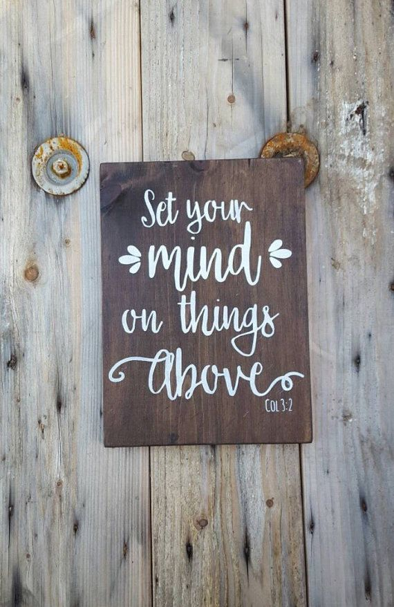 This charming scripture sign will be a beautiful addition to any room in your home. LISTING IS FOR: -One 7 x 10 inch wood sign featuring Set your