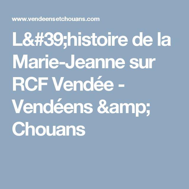 L'histoire de la Marie-Jeanne sur RCF Vendée - Vendéens & Chouans