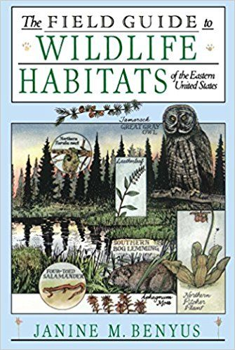 The Field Guide to Wildlife Habitats of the Eastern United States: Janine M. Benyus: 9780671659080: Amazon.com: Books