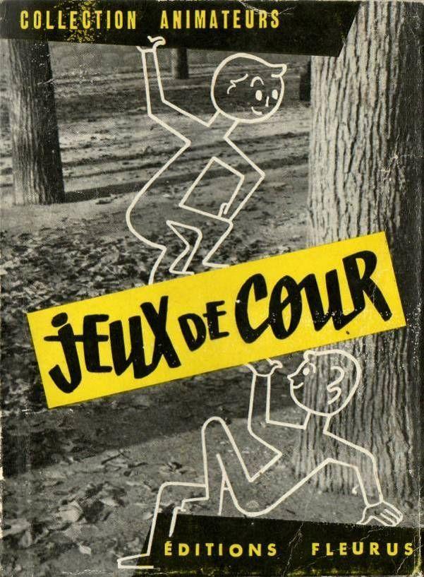 Manuels anciens: Jeux de cour d'école (collection Animateurs)                                                                                                                                                                                 Plus