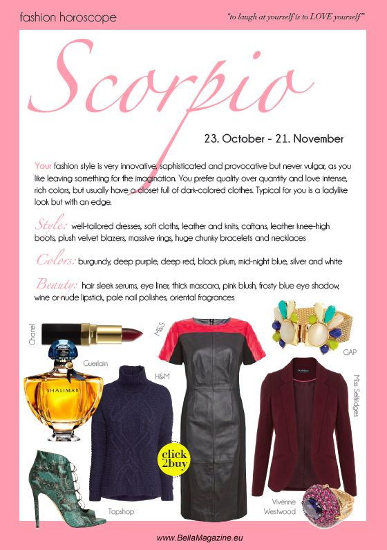 Scorpio Fashion Style Horoscope Bella Pinterest Horoscopes Fashion Styles And Style