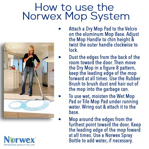 You finally have a Norwex Mop System! Now what? Our Mop System is a versatile tool that can conquer the dirtiest floors! These simple instructions will help you get the most out of your Mop System.