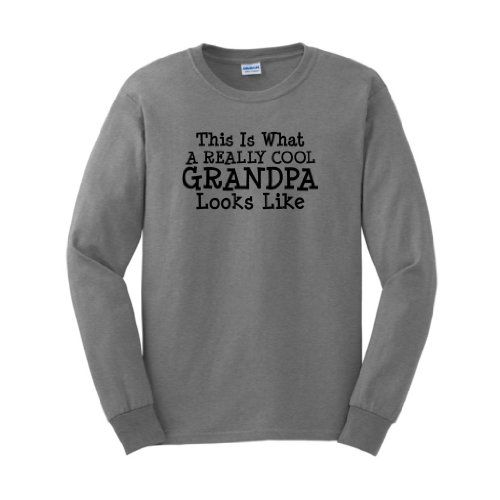 This is What a Really Cool Grandpa Looks Like Long Sleeve T-Shirt Funny Worlds Greatest Grandfather Grandmother Family Reunion Mom Dad Father Mother Grandson Granddaughter Cute Gift Long Sleeve T-Shirt XL Sport Grey