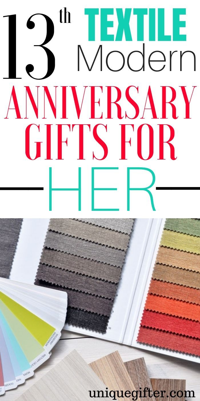 20 13th Textile Modern Anniversary Gifts For Her Unique Gifter Modern Anniversary Gifts Birthday Presents For Her Anniversary Gifts
