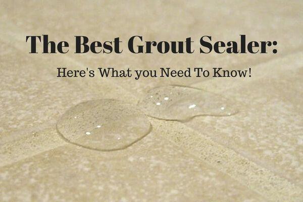 Best Grout Sealer in Las Vegas