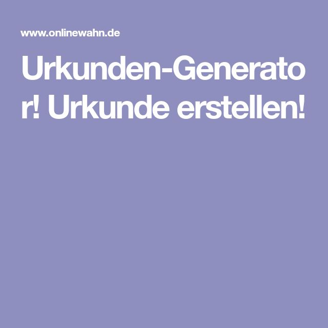 Urkunden-Generator! Urkunde erstellen!