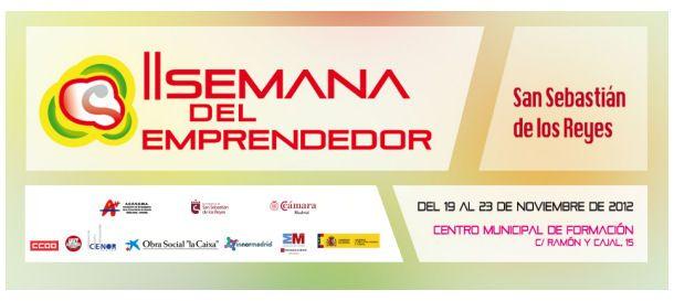 II Semana del Emprendedor San Sebastián de los Reyes #Madrid (19-23N) http://www.baquia.com/posts/2012-11-15-ii-semana-del-emprendedor