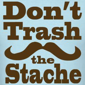 mustache sayings funny | Mustache t-shirt | Meme t-shirts