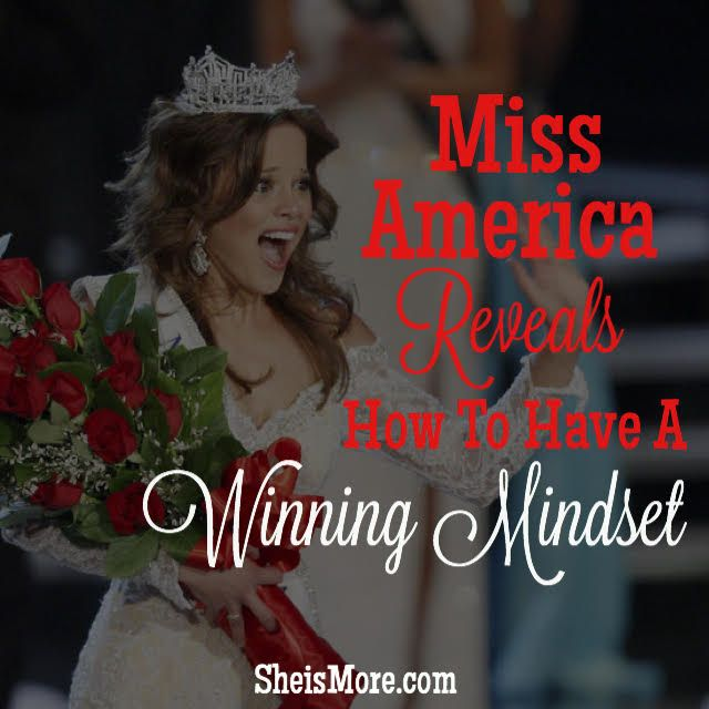 Miss America Reveals How To Have A Winning Mindset | She is MORE