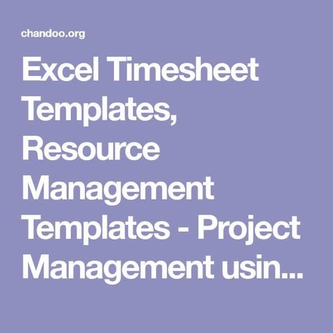 excel timesheet templates resource management templates project management using excel spreadsheets chandoo