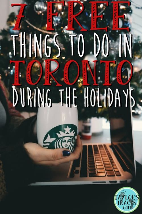 If you're planning any holiday travel in Canada, here's 7 free things to do in Toronto.