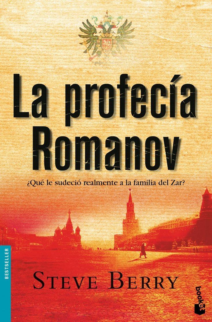 La profecía Romanov, de Steve Berry. Un thriller trepidante basado en un gran enigma de la Historia