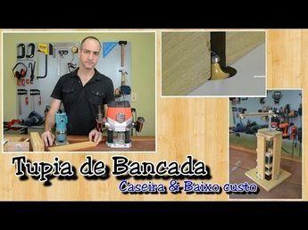 Tupia de Bancada Caseira de baixo custo - YouTube