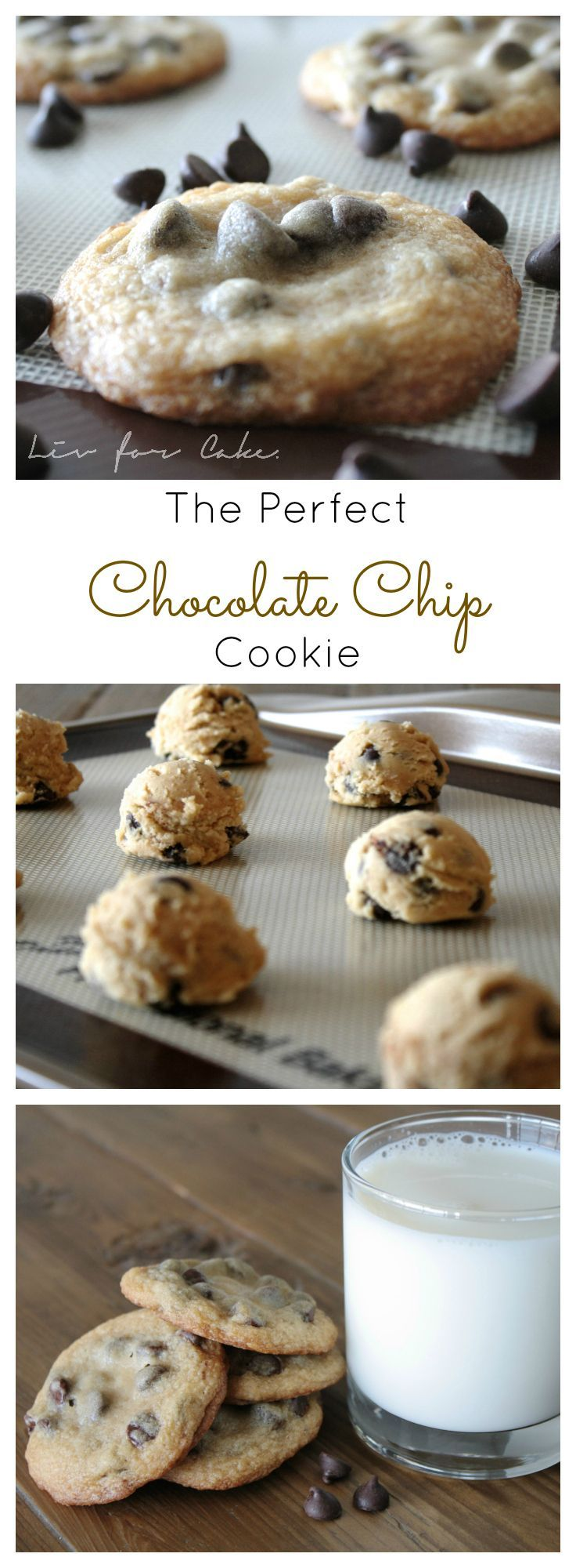 The Perfect Chocolate Chip Cookie   livforcake.com