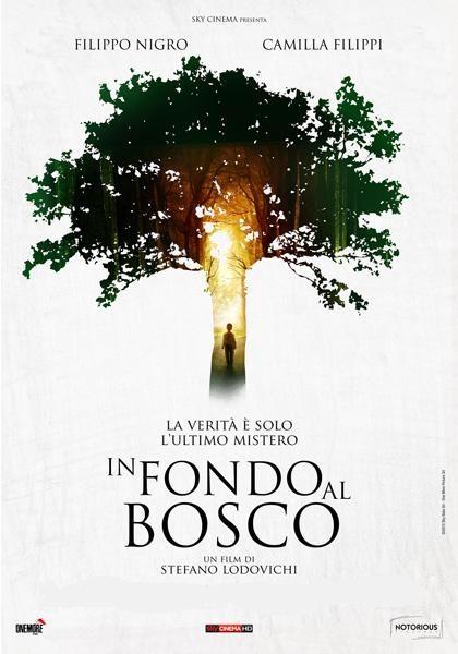 """""""In fondo al bosco"""" di Stefano Lodovichi: un buon esempio di come la provincia italiana oggi sia un giacimento di storie sorprendenti. Ce ne parla Enio M. #Cinema"""