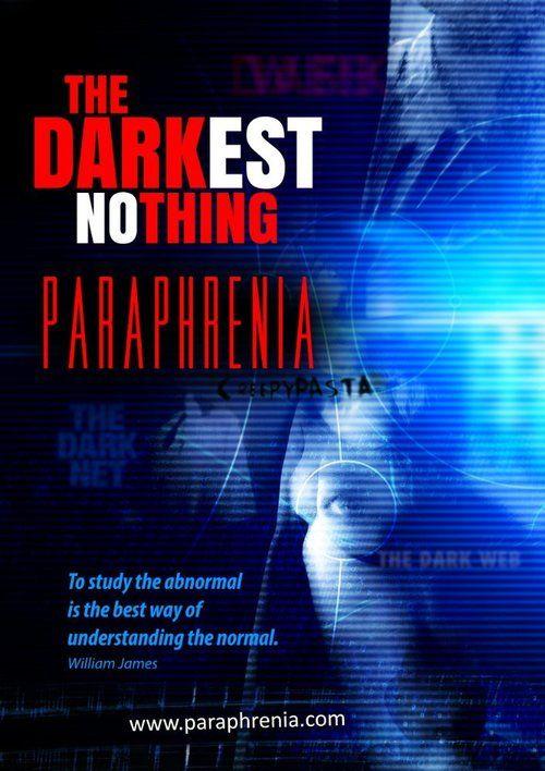 The Darkest Nothing: Paraphrenia 2017 full Movie HD Free Download DVDrip