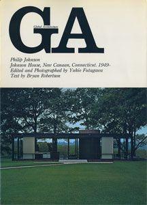 GA グローバル・アーキテクチュア No.12 フィリップ・ジョンソン フィリップ・ジョンソン邸 1949-[image1]