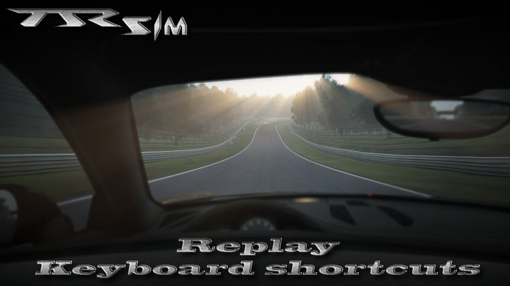 Project Cars Keyboard Replay Shortcuts