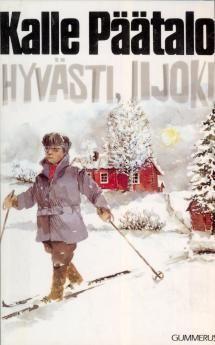 Hyvästi Iijoki  Kalle Päätalo