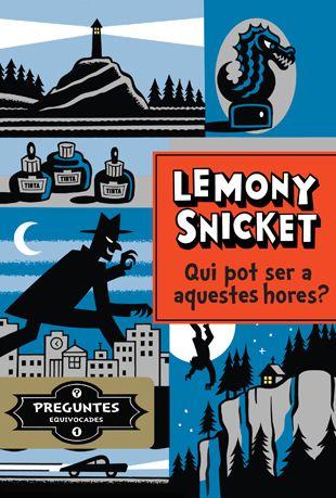 """Qui pot ser a aquestes hores? de Lemony Snicket. Col. Preguntes equivocades, Ed. La Galera. """"Un poble de costa que de cop ja no és a la costa. Un objecte robat que no ha estat robat. Un Lemony Snicket adolescent en una de les seves primeres (i més extranyes) investigacions, plena de personatges i situacions inversemblants."""" Booktràiler https://youtu.be/Pj8_0lteiPE"""