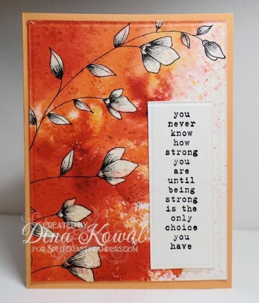 Dina Kowal, Splitcoaststampers: Penny Black and Unity Stamps; Brushos powders; bleach in waterbrush; Micron Pen (.005) for etching lines on flowers;