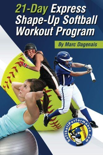 21-Day Express Shape-Up Softball Workout Program Download the ebook: https://www.good-ebooks.org/21-day-express-shape-up-softball-workout-program/ #ebooks #book #ebook #books #PDF