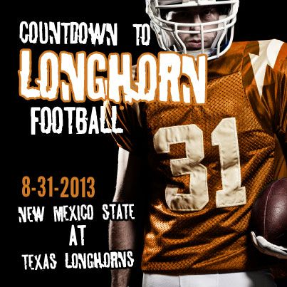 Texas Longhorns Football kicks off on 8-31-13 with a game against New Mexico State.