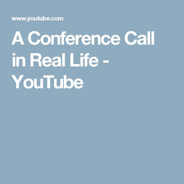 A Conference Call in Real Life - YouTube