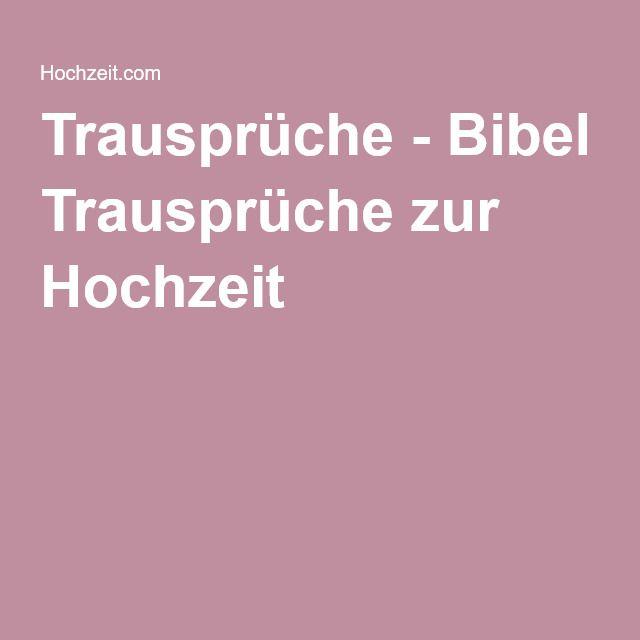 Trausprüche - Bibel Trausprüche zur Hochzeit