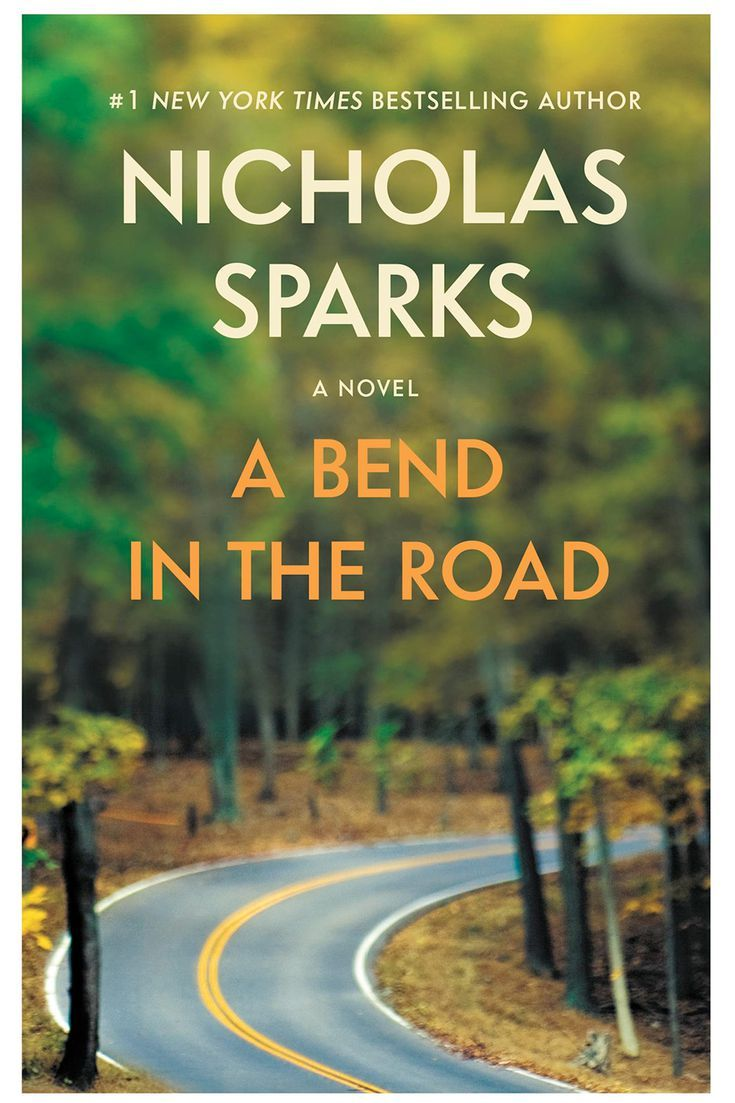 """Your Quick Resource to Every Nicholas Sparks Book: 2001 - """"A Bend in the Road"""""""