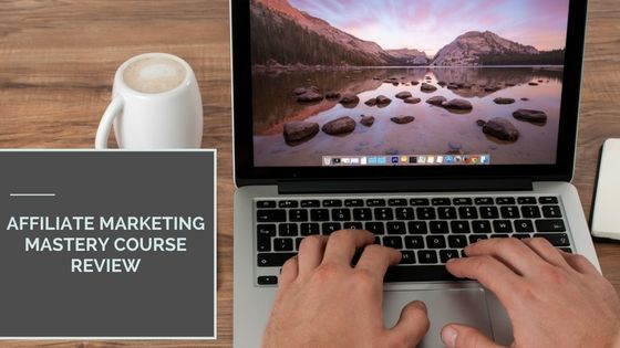 Affiliate Marketing Mastery by Stefan James – Course Review