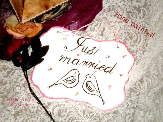 Rustic Wood Wedding Sign-Hand painted -Just married -with veiling hanging -lovely birds
