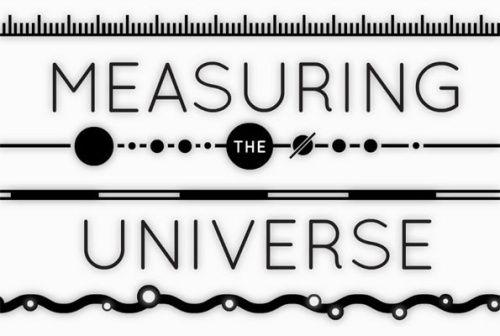 Measuring the Universe / Richard Hogg, 2012