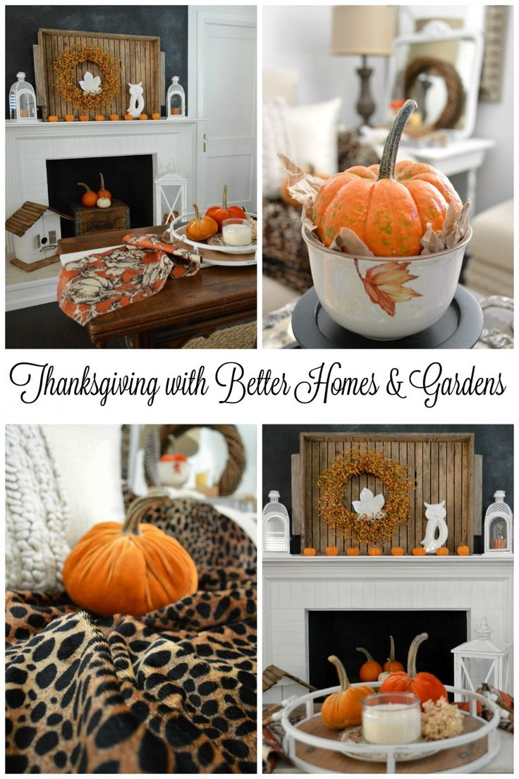 Thanksgiving in our home with better homes and gardens