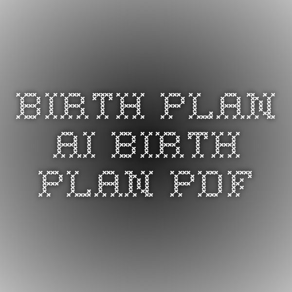 92 best images about birth plan on pinterest
