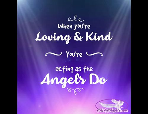 When you're loving and kind... You're acting as the angels do. 😇😇😇  #angelicguidance https://video.buffer.com/v/57f729cb5e17897211f8eee5