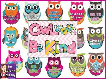 OWLways Be Kind Bulletin BoardFriendship and character education are the focus of this bright and cheerful bulletin board.  This set also includes 2 writing prompt sheets (one with lines and another with an empty space for younger students to draw a picture).