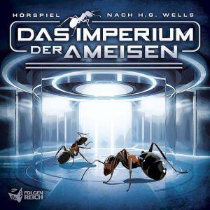 Das Imperium der Ameisen  - Hörspiel nach H.G. Wells - 5/5 Sterne - DeepGround Magazine