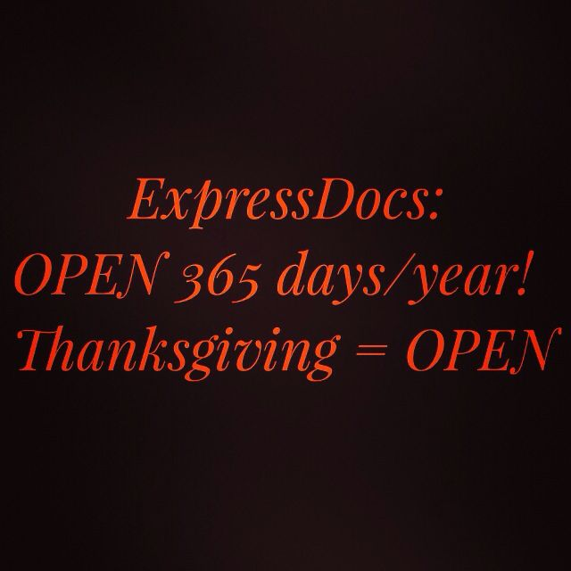 We are open tomorrow all day, from 8am-8pm! Walk-in if you need us and we will have you back celebrating Thanksgiving with your family before to know it! #yearRound #thanksgiving #happyholidays #givethanks #open   #expressdocs #urgentcare #delray #delraybeach #southflorida #soflo #sofla #medicalcare #medicalcenter