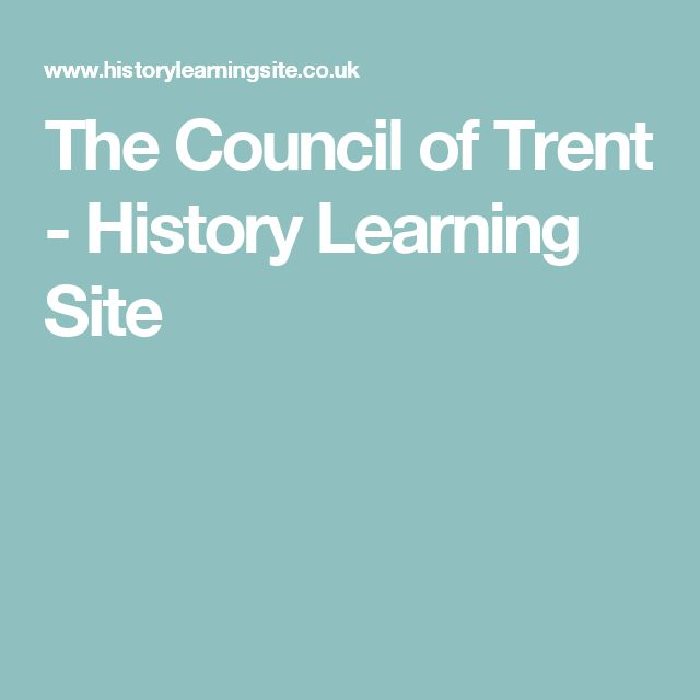 The Council of Trent - History Learning Site