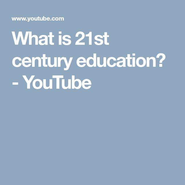 What is 21st century education? - YouTube