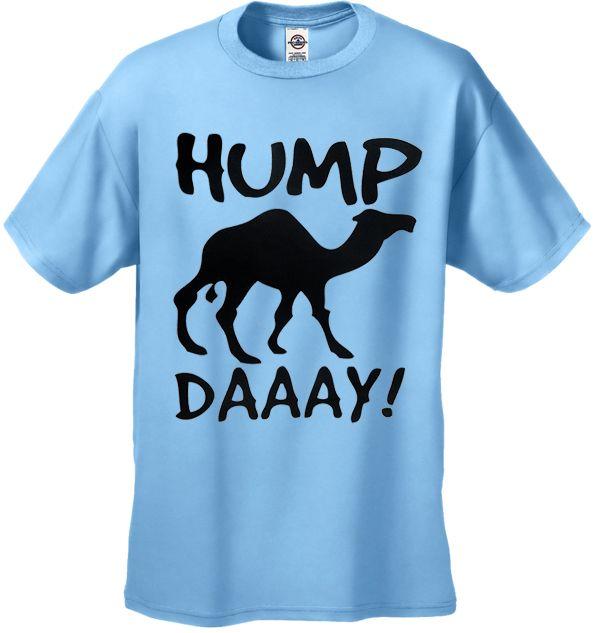 Hump Day Camel T-Shirt! I need this shirt!!!!!