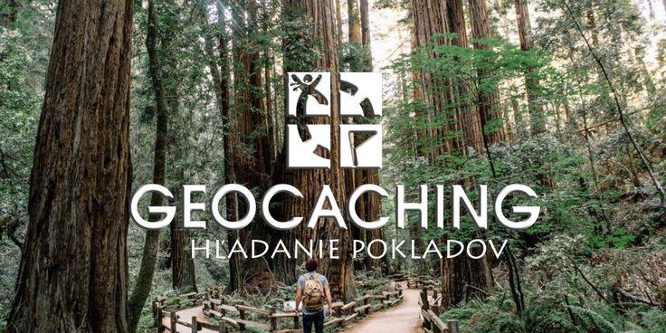Geocaching - hľadanie pokladov
